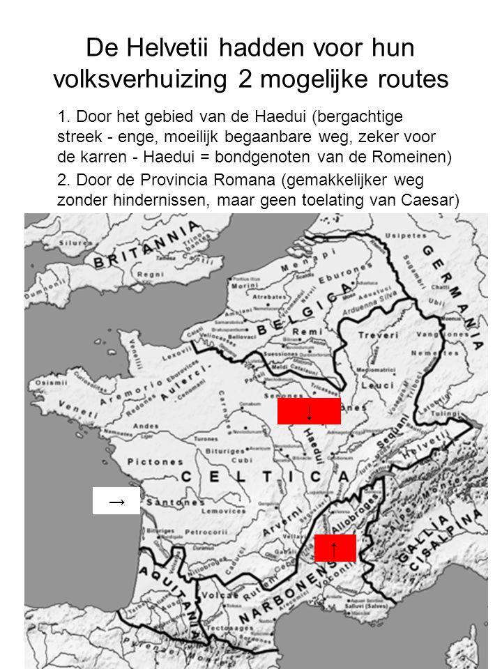 De Helvetii hadden voor hun volksverhuizing 2 mogelijke routes