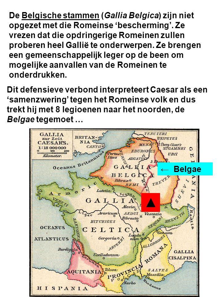 De Belgische stammen (Gallia Belgica) zijn niet opgezet met die Romeinse 'bescherming'. Ze vrezen dat die opdringerige Romeinen zullen proberen heel Gallië te onderwerpen. Ze brengen een gemeenschappelijk leger op de been om mogelijke aanvallen van de Romeinen te onderdrukken.
