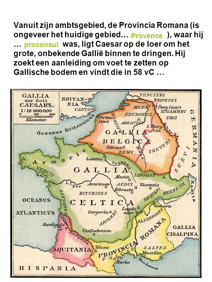 Vanuit zijn ambtsgebied, de Provincia Romana (is ongeveer het huidige gebied… ), waar hij … was, ligt Caesar op de loer om het grote, onbekende Gallië binnen te dringen. Hij zoekt een aanleiding om voet te zetten op Gallische bodem en vindt die in 58 vC …