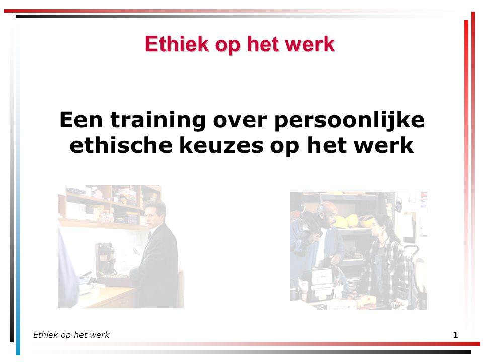 Een training over persoonlijke ethische keuzes op het werk
