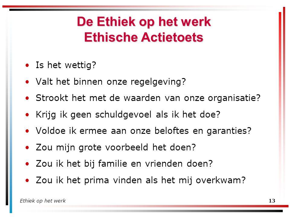 De Ethiek op het werk Ethische Actietoets