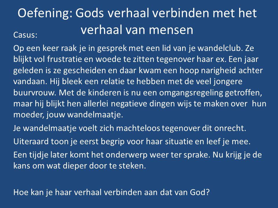 Oefening: Gods verhaal verbinden met het verhaal van mensen
