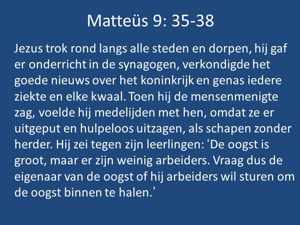 Matteüs 9: 35-38