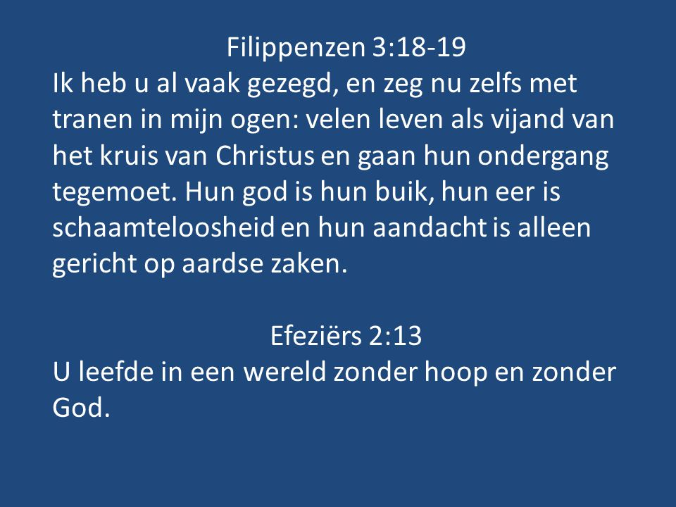 Filippenzen 3:18-19