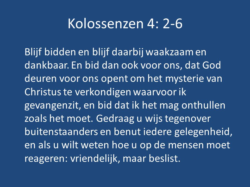 Kolossenzen 4: 2-6