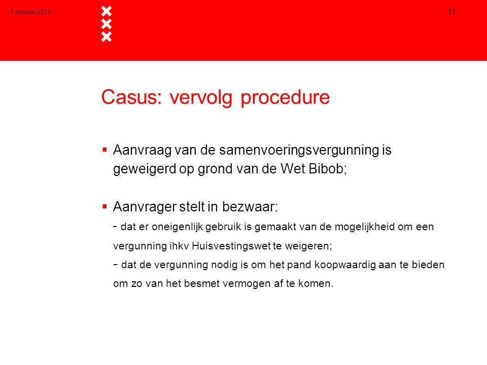 Casus: vervolg procedure