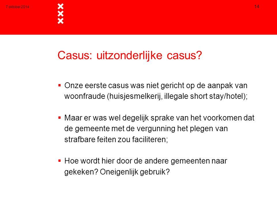 Casus: uitzonderlijke casus