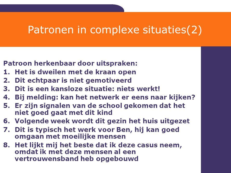 Patronen in complexe situaties(2)
