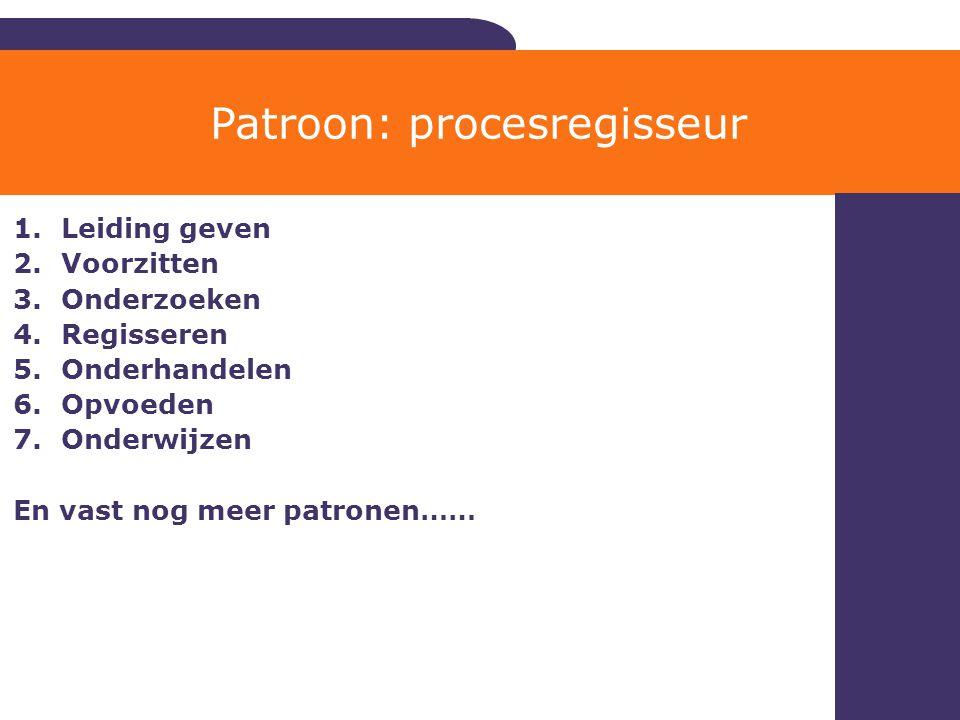 Patroon: procesregisseur