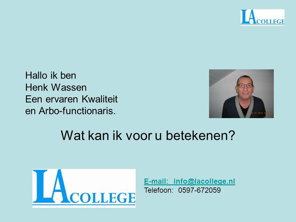 Hallo ik ben Henk Wassen Een ervaren Kwaliteit en Arbo-functionaris.