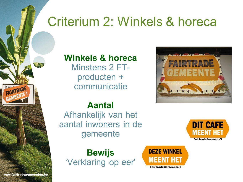 Criterium 2: Winkels & horeca