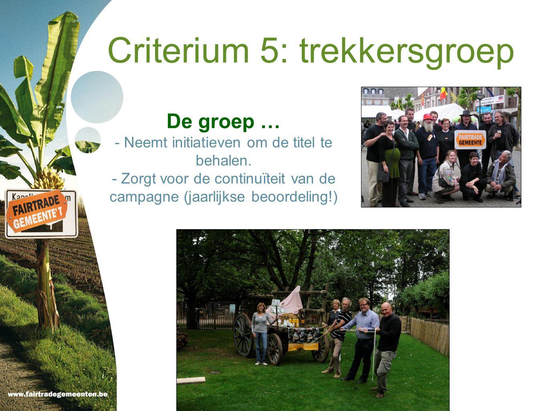 Criterium 5: trekkersgroep