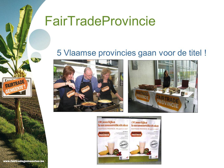 5 Vlaamse provincies gaan voor de titel !