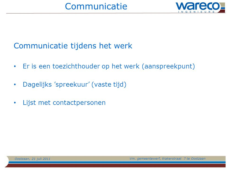 Communicatie Communicatie tijdens het werk