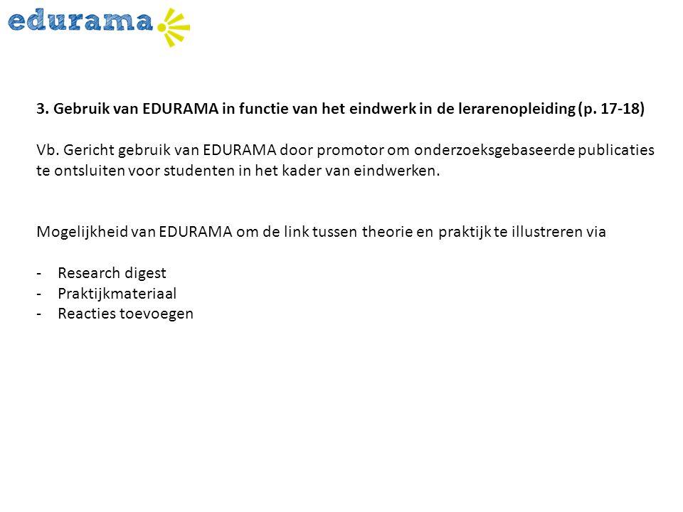 3. Gebruik van EDURAMA in functie van het eindwerk in de lerarenopleiding (p. 17-18)