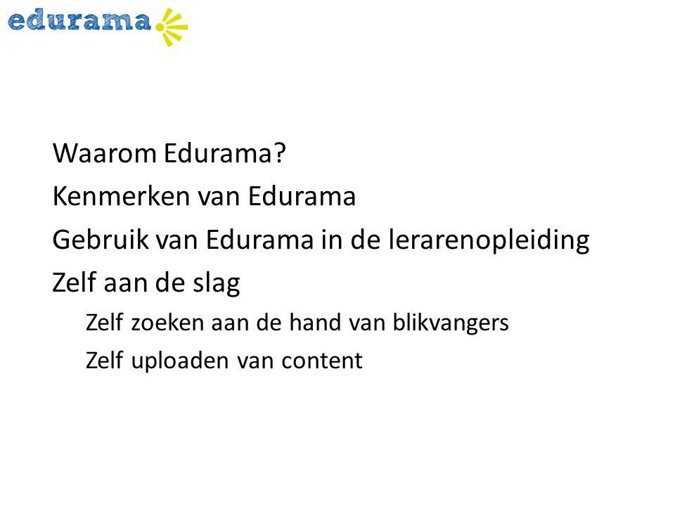 Gebruik van Edurama in de lerarenopleiding Zelf aan de slag