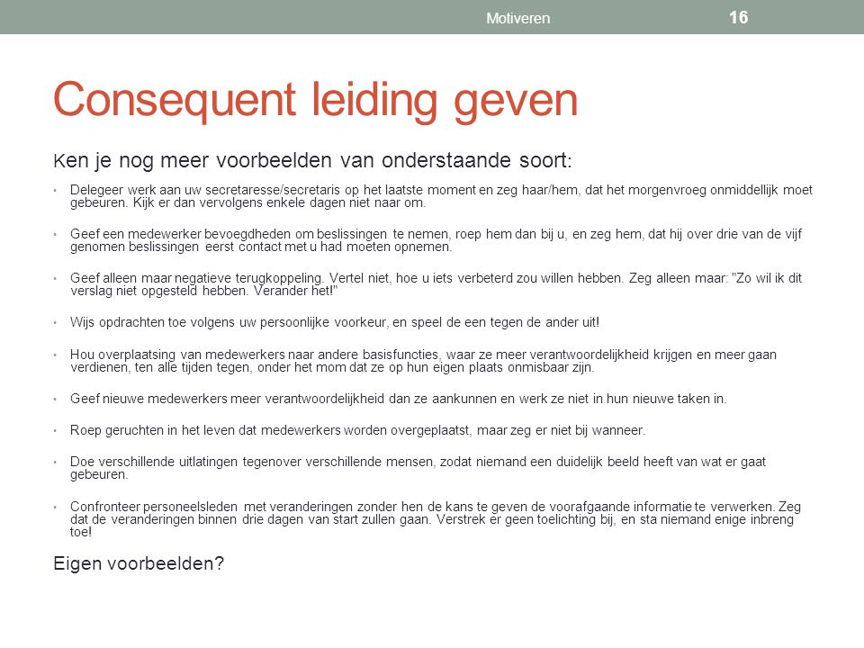 Consequent leiding geven