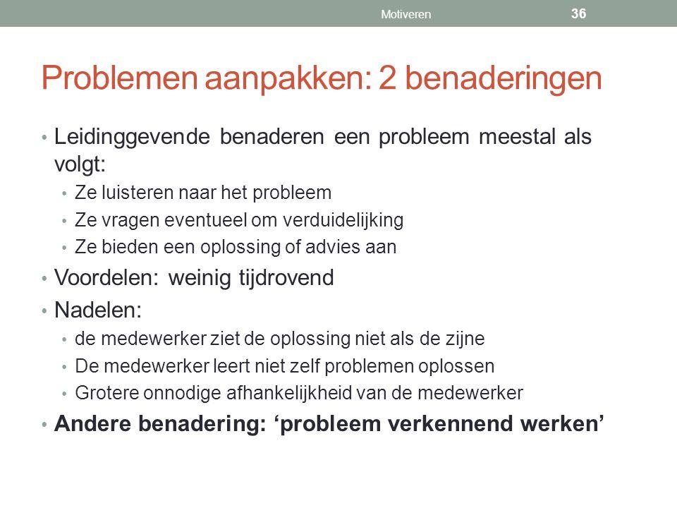 Problemen aanpakken: 2 benaderingen