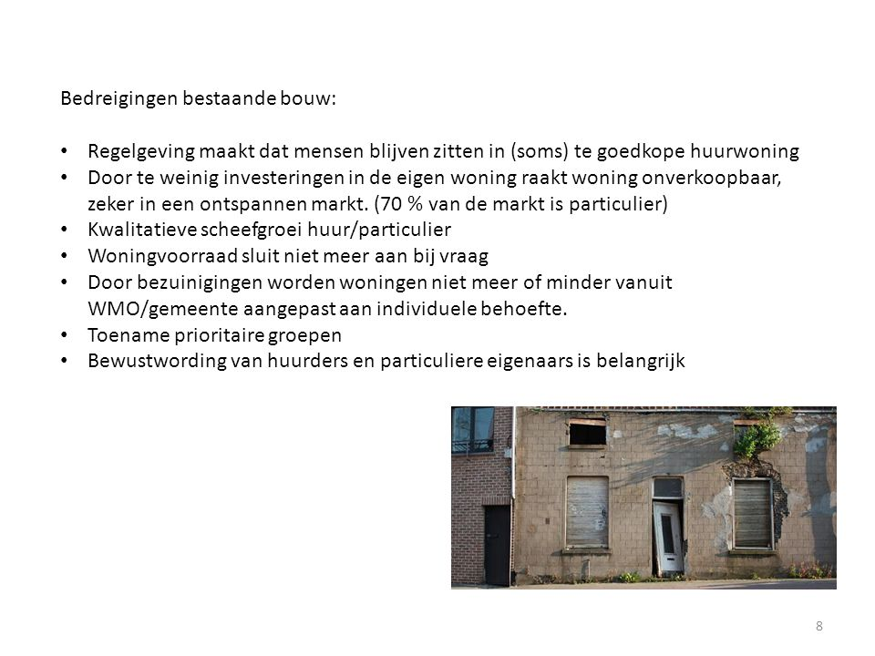 Bedreigingen bestaande bouw: