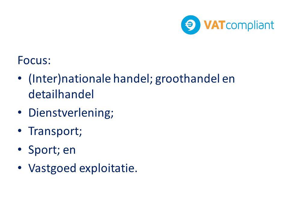 Focus: (Inter)nationale handel; groothandel en detailhandel. Dienstverlening; Transport; Sport; en.
