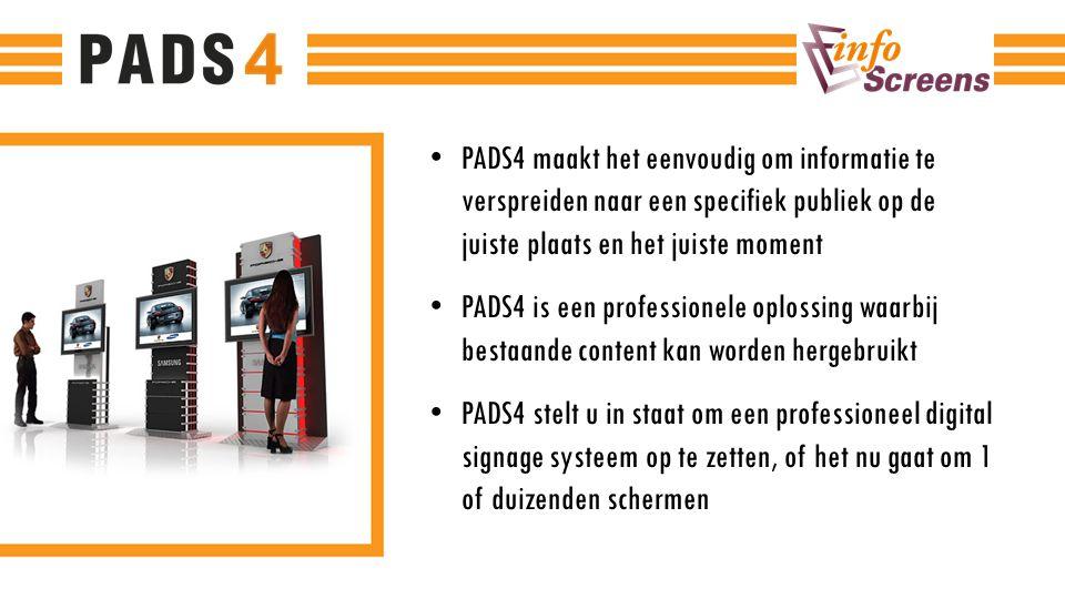PADS4 maakt het eenvoudig om informatie te verspreiden naar een specifiek publiek op de juiste plaats en het juiste moment