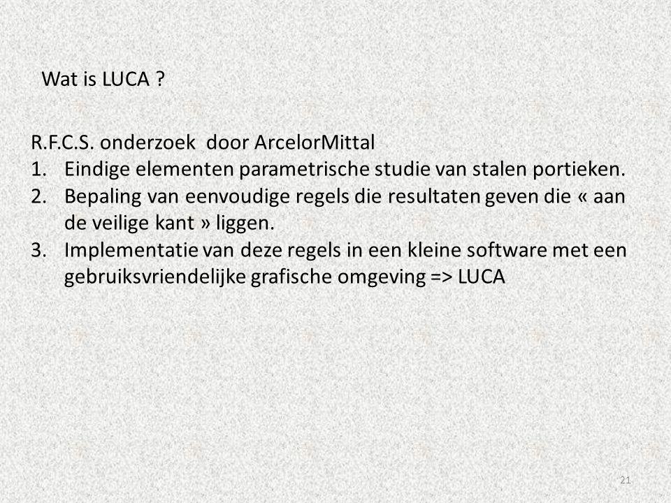 Wat is LUCA R.F.C.S. onderzoek door ArcelorMittal. Eindige elementen parametrische studie van stalen portieken.