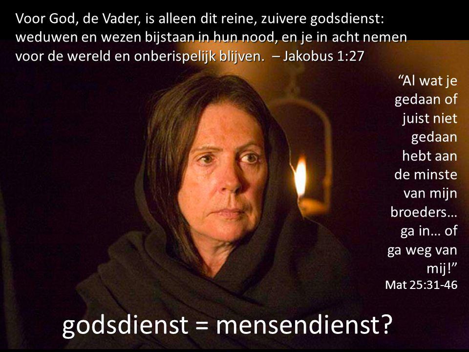 godsdienst = mensendienst