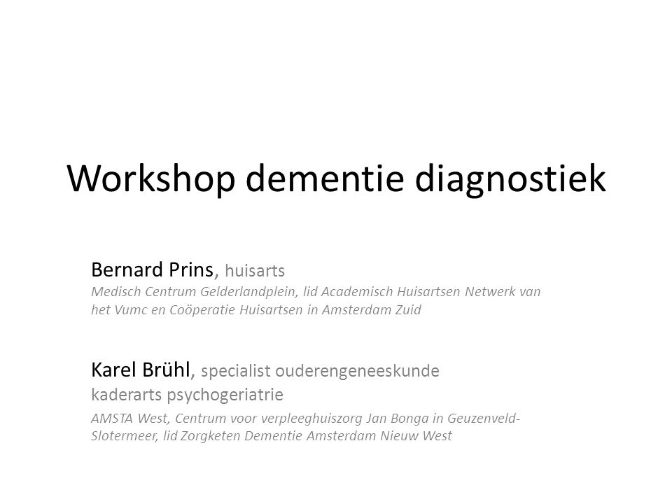Workshop dementie diagnostiek