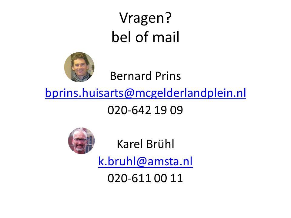 Vragen bel of mail Bernard Prins bprins.huisarts@mcgelderlandplein.nl