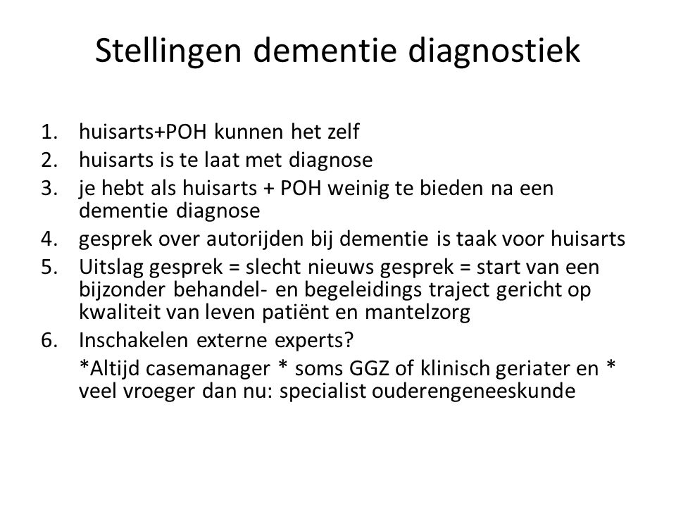 Stellingen dementie diagnostiek