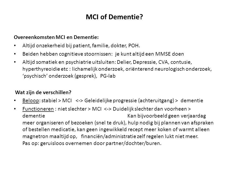 MCI of Dementie Overeenkomsten MCI en Dementie: