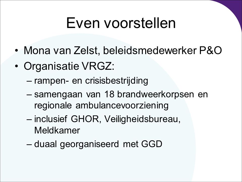 Even voorstellen Mona van Zelst, beleidsmedewerker P&O