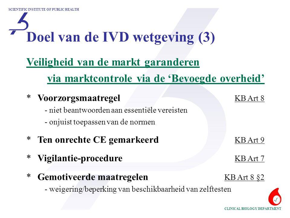 Doel van de IVD wetgeving (3)