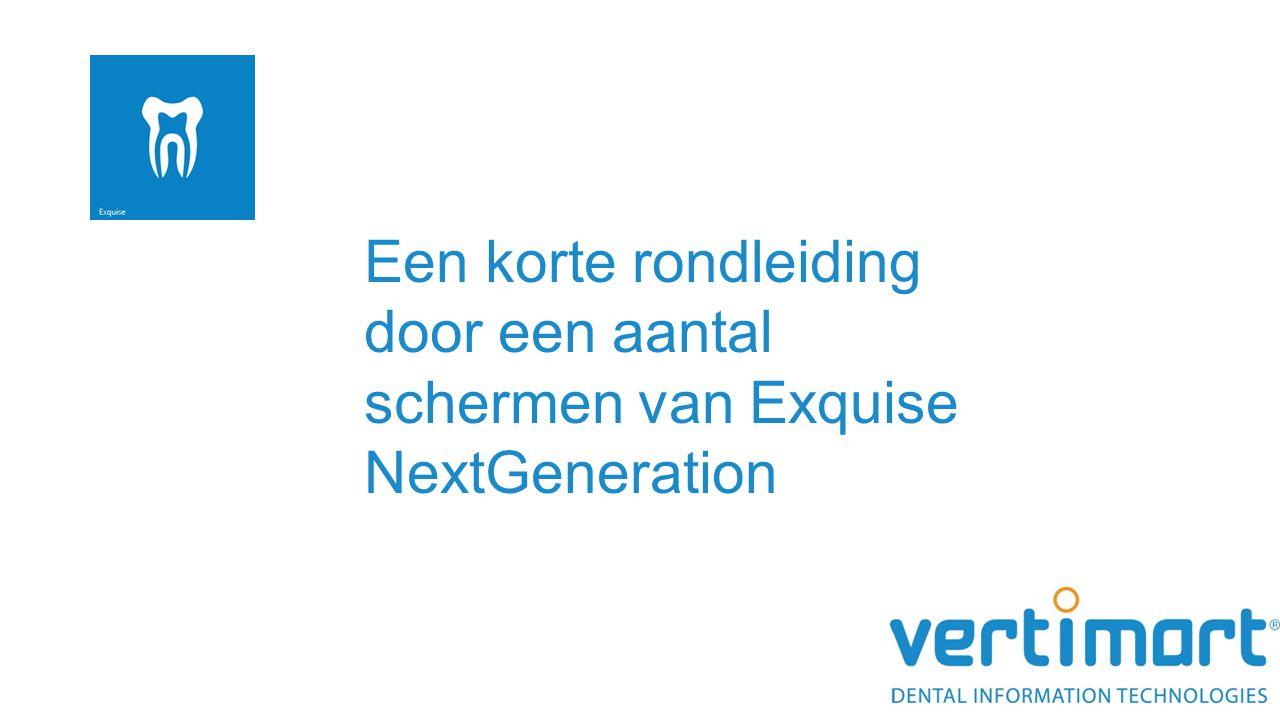 Een korte rondleiding door een aantal schermen van Exquise NextGeneration