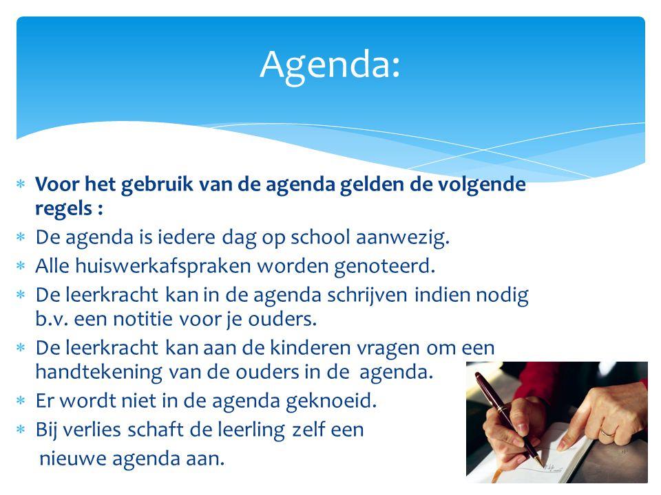 Agenda: Voor het gebruik van de agenda gelden de volgende regels :