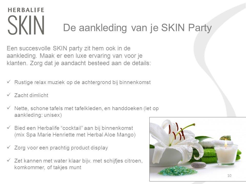De aankleding van je SKIN Party