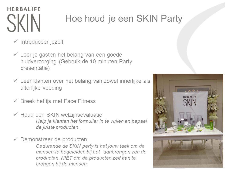 Hoe houd je een SKIN Party