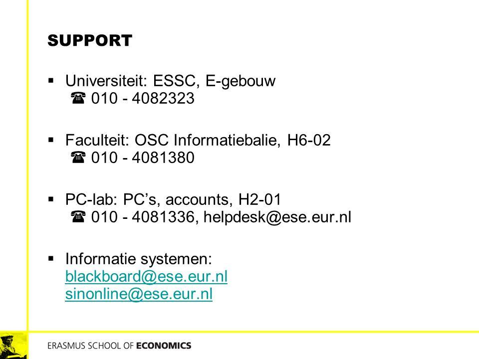 Universiteit: ESSC, E-gebouw  010 - 4082323