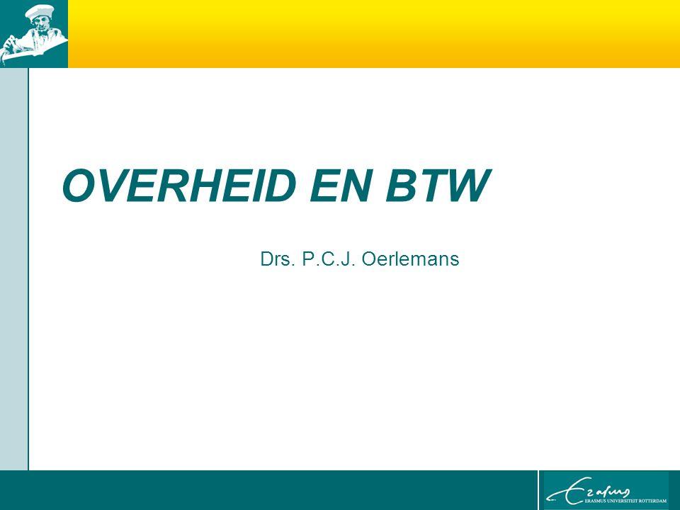 OVERHEID EN BTW Drs. P.C.J. Oerlemans