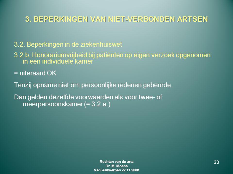 3. BEPERKINGEN VAN NIET-VERBONDEN ARTSEN