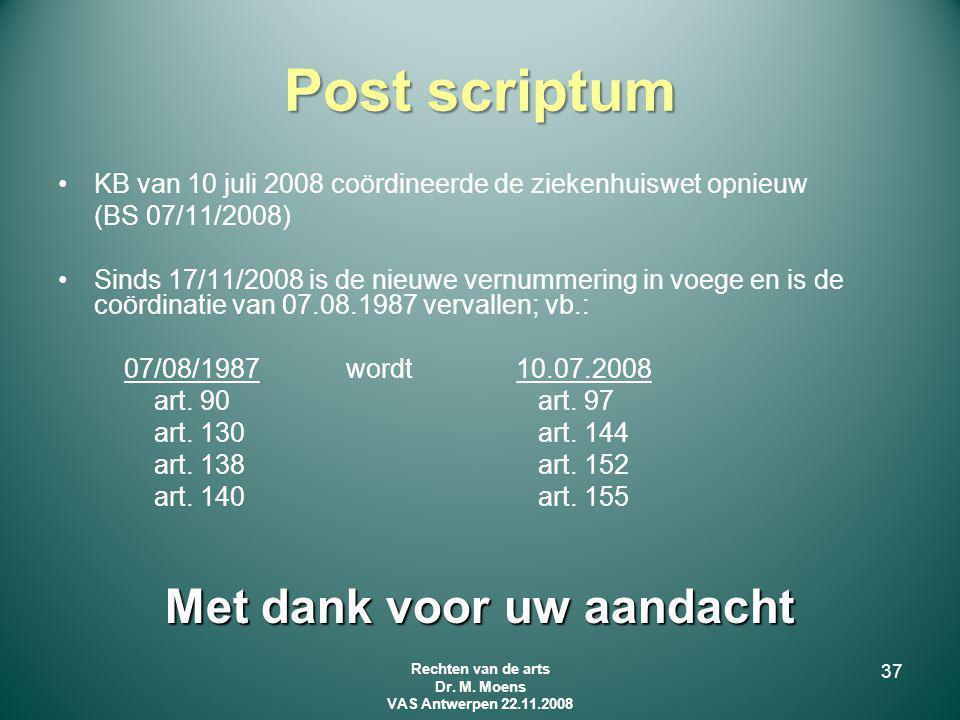 Post scriptum Met dank voor uw aandacht