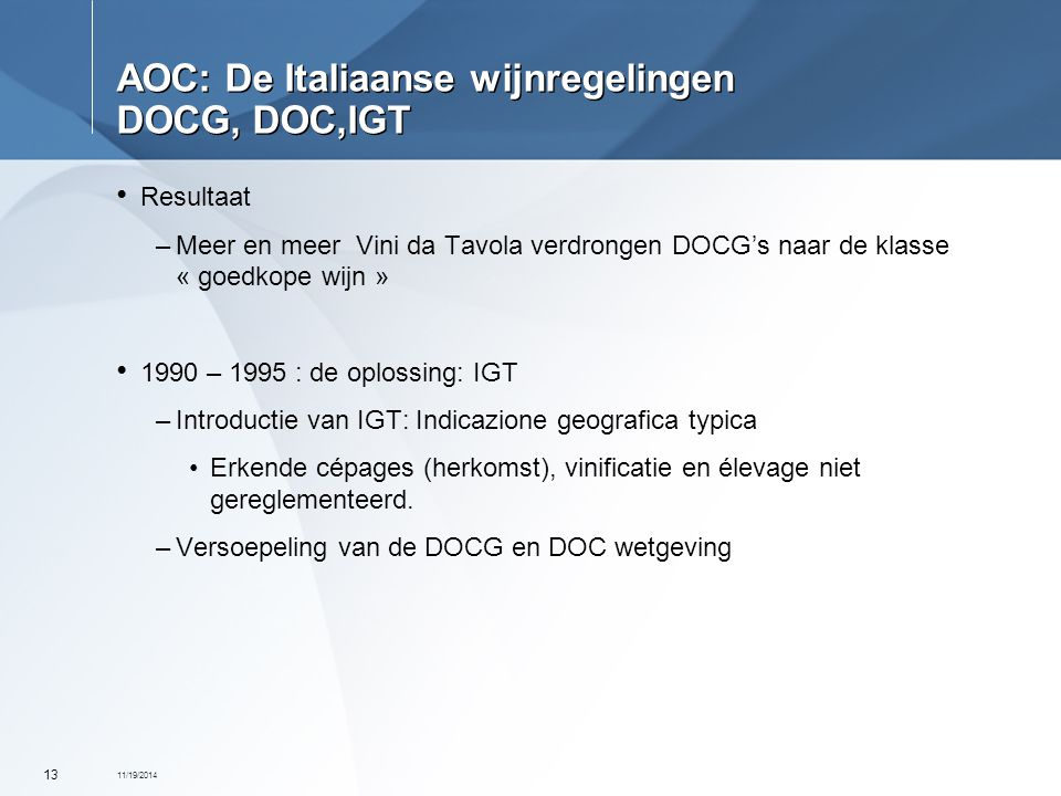 AOC: De Italiaanse wijnregelingen DOCG, DOC,IGT