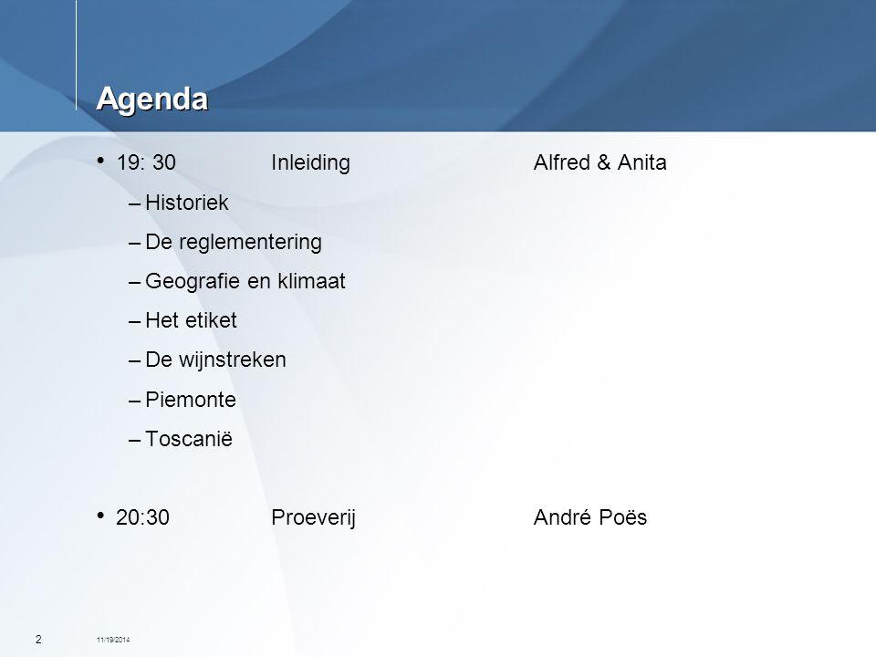 Agenda 19: 30 Inleiding Alfred & Anita Historiek De reglementering