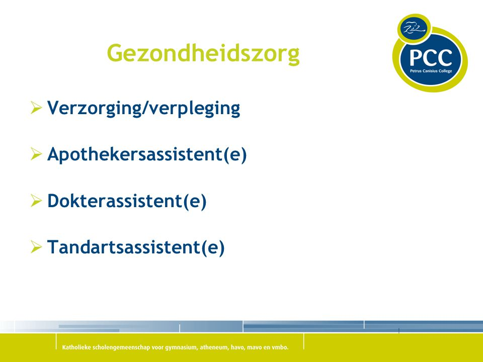 Gezondheidszorg Verzorging/verpleging Apothekersassistent(e)
