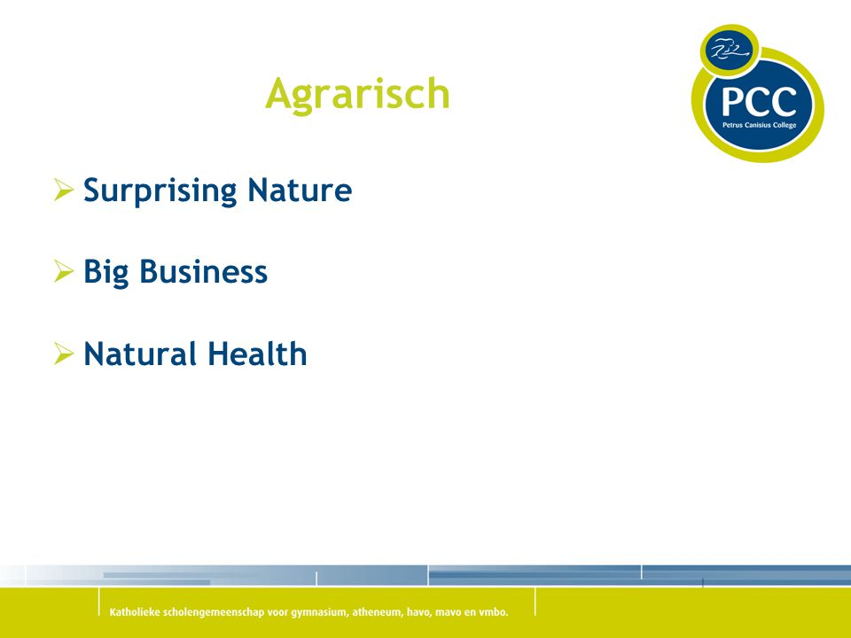 Agrarisch Surprising Nature Big Business Natural Health
