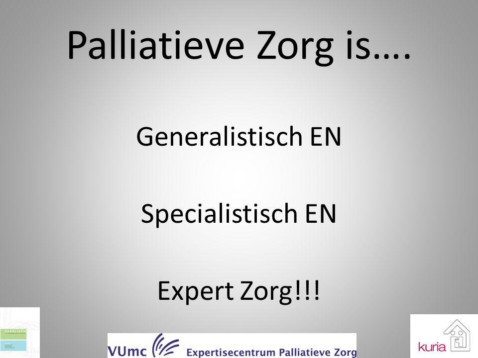Generalistisch EN Specialistisch EN Expert Zorg!!!