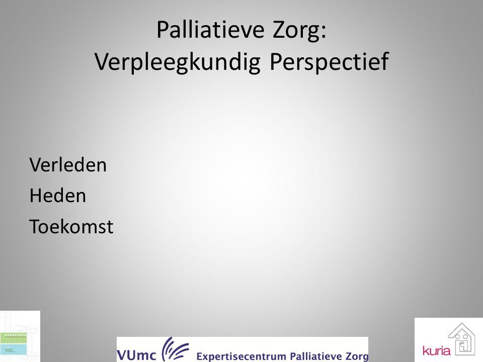 Palliatieve Zorg: Verpleegkundig Perspectief