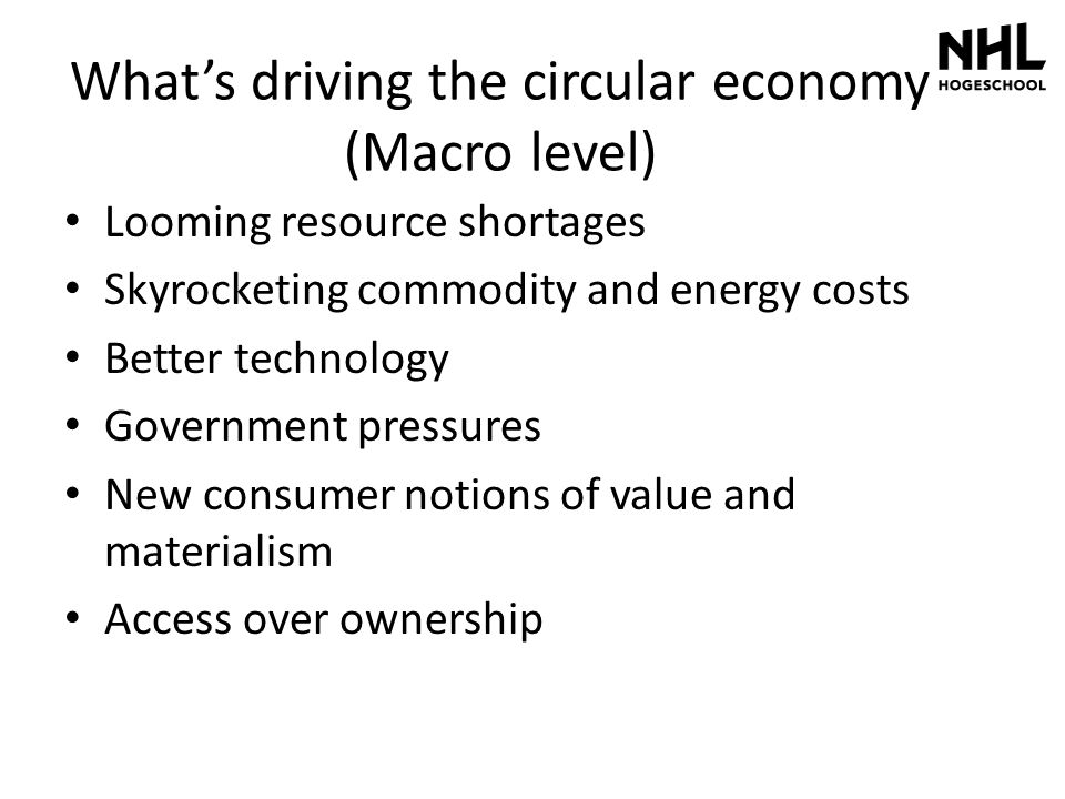 What's driving the circular economy (Macro level)