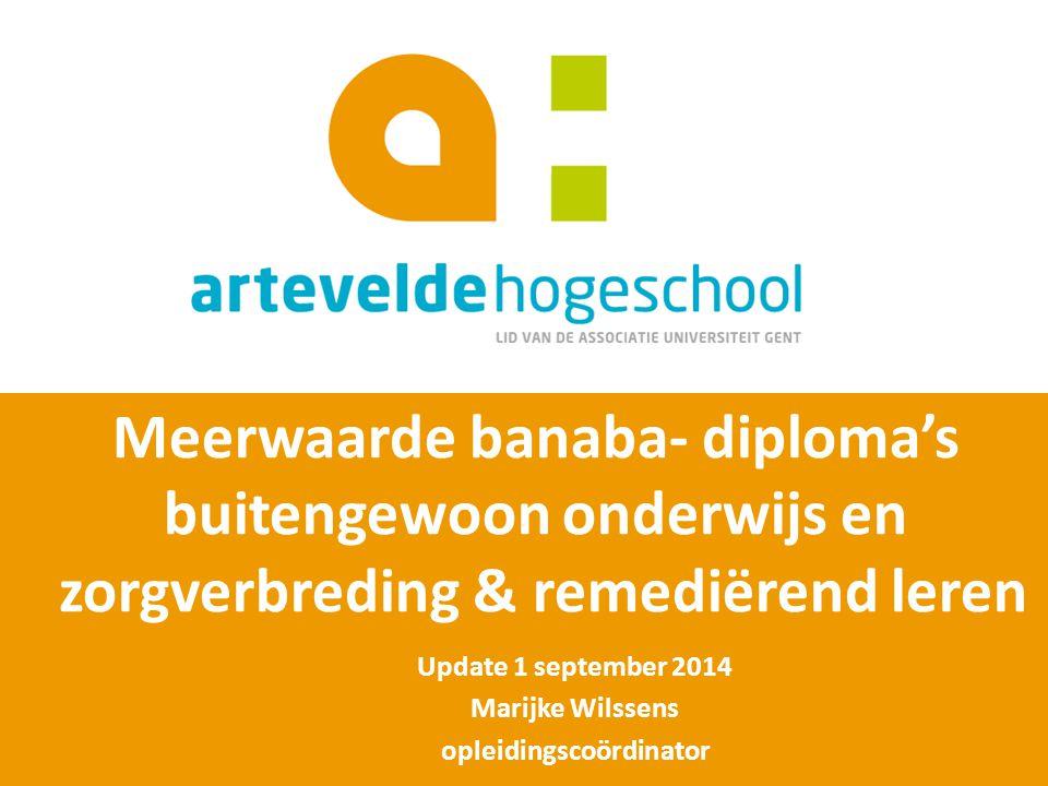 Update 1 september 2014 Marijke Wilssens opleidingscoördinator