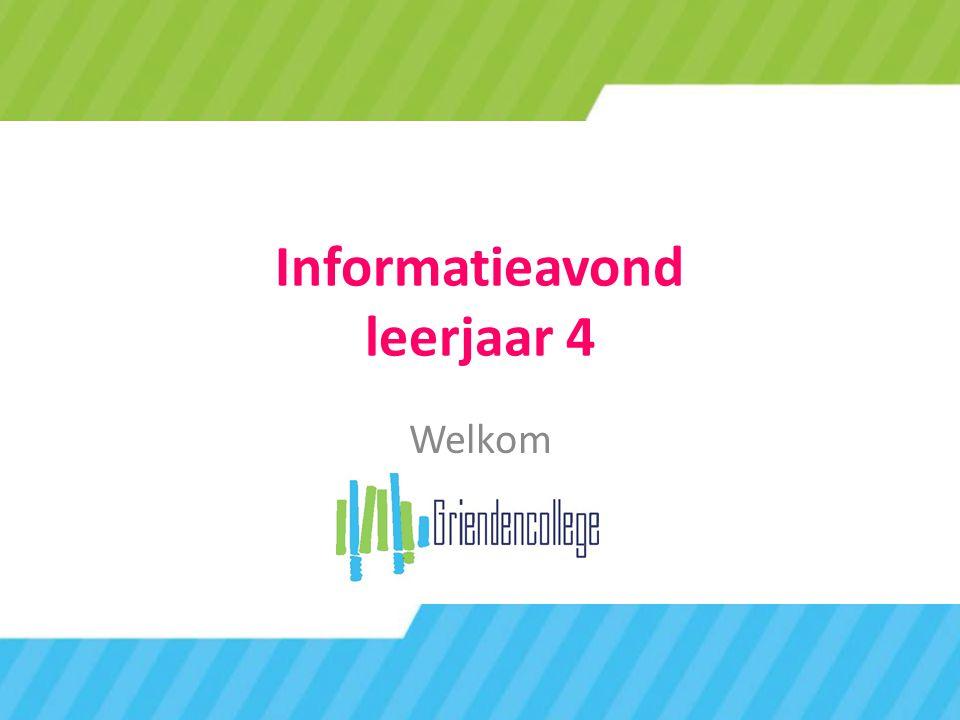 Informatieavond leerjaar 4